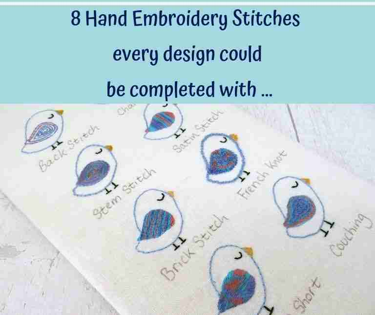 8 Essential Hand Embroidery Stitches for any project