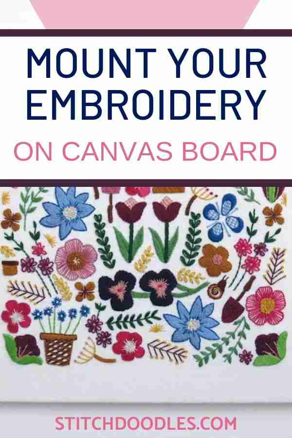 HOW TO MOUNT YOUR EMBROIDERY ON A CANVAS BOARD