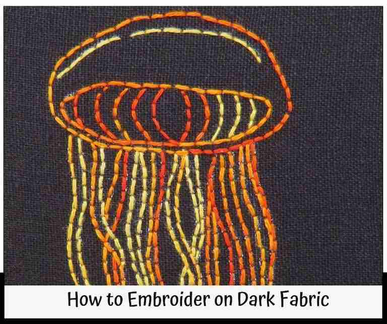 How to Embroider on Dark Fabric