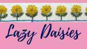 Lazy daisies flower tutorial