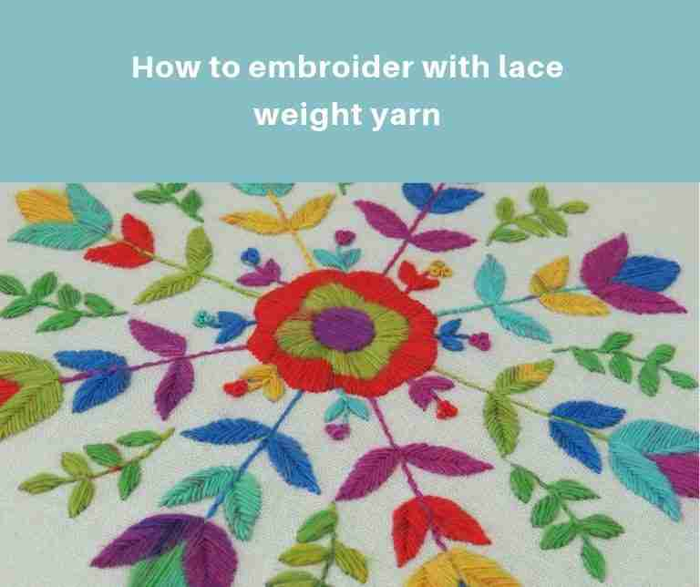 embroider with lace weight yarn