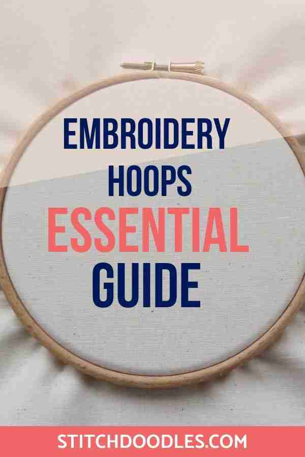 embroidery hoops essential guide